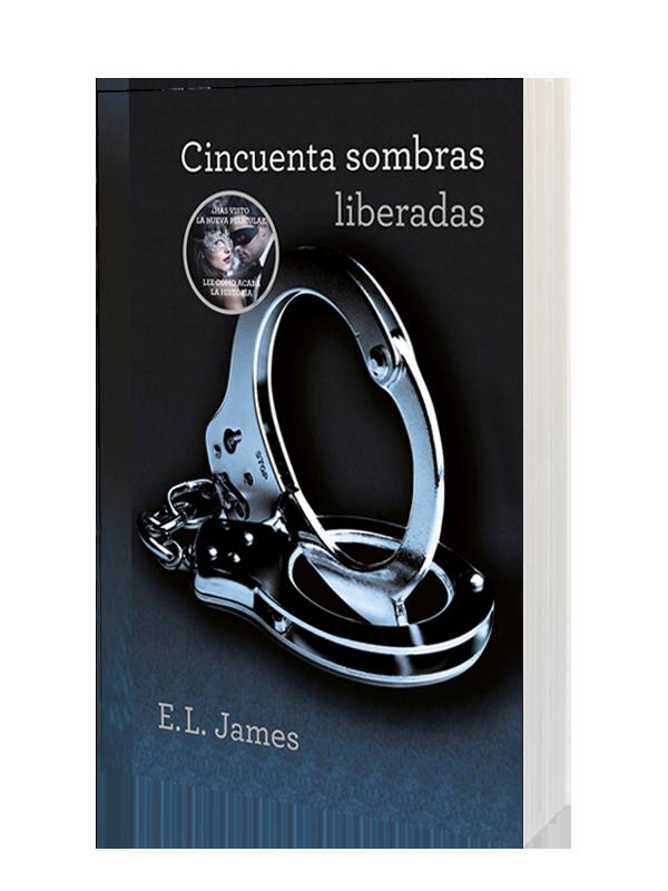 CINCUENTA SOMBRAS LIBERADAS - Cincuenta Sombras